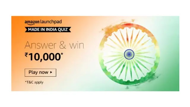 Amazon Launchpad MADE IN INDIA QUIZ Answers & Win ₹10,000