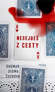 Obálka románu pro ženy a dívky Nesejdeš z cesty (Dagmar Digma Čechová, nakladatelství Moba)