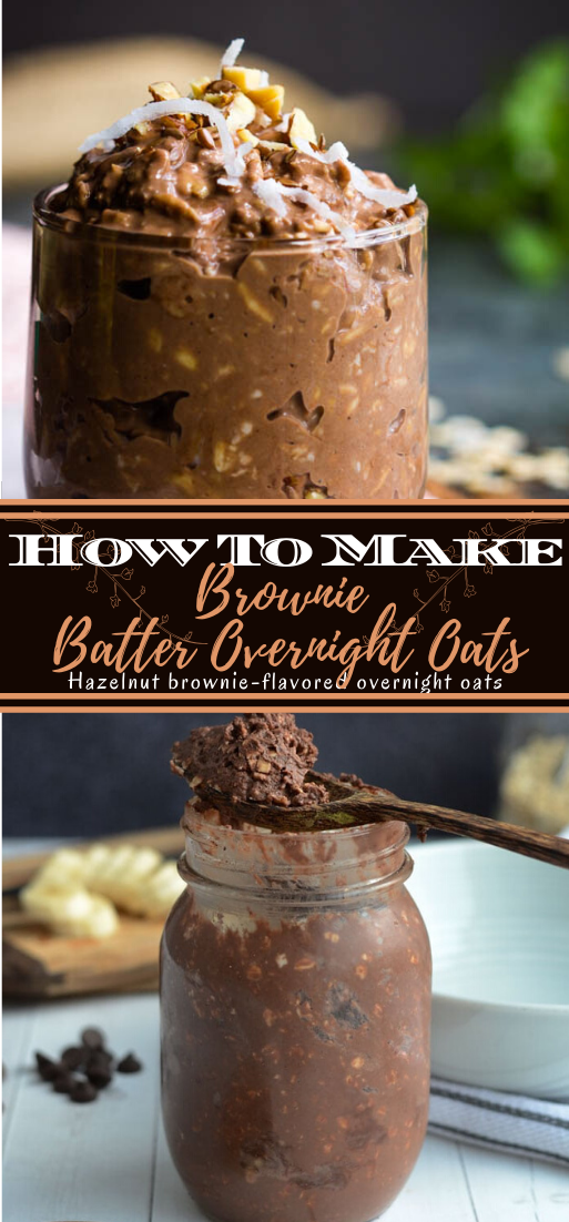 Brownie Batter Overnight Oats #desserts #cakerecipe #chocolate #fingerfood #easy