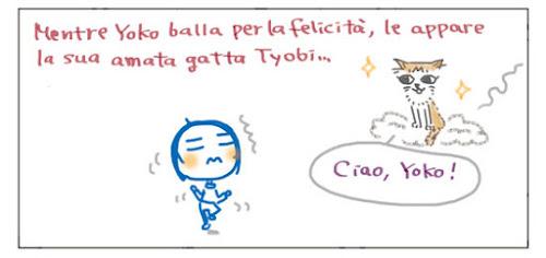 Mentre Yoko balla per la felicità, le appare la sua amata gatta Tyobi... Ciao, Yoko!