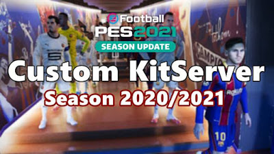 Custom KitServer Season 2020/2021