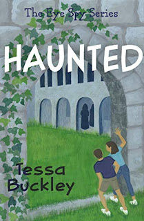 HAUNTED – a children's detective story with a supernatural twist by Tessa Buckley.