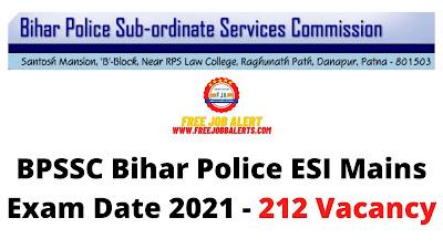 Sarkari Exam: BPSSC Bihar Police ESI Mains Exam Date 2021 - 212 Vacancy