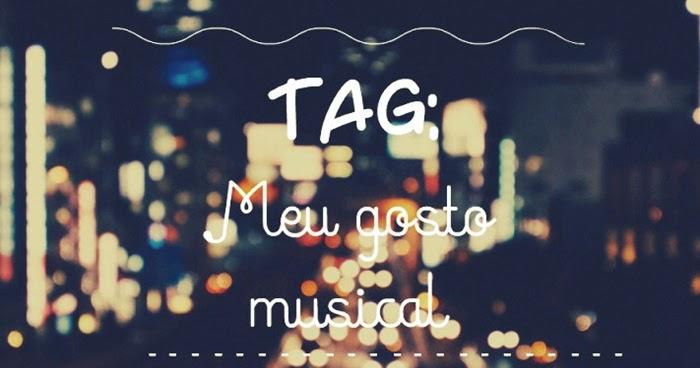 Tem Na Web - Tag: Meu Gosto Musical