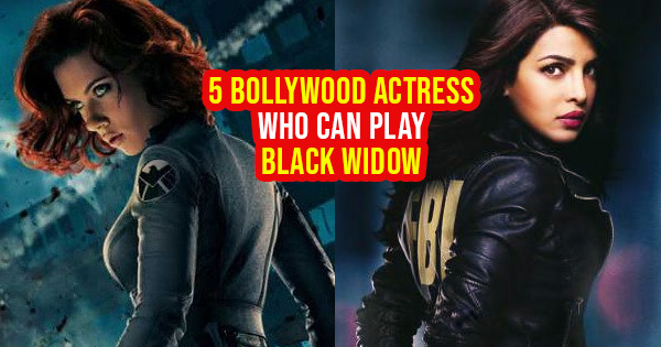Bollywood Actresses Who Can Play The Role Of Black Widow