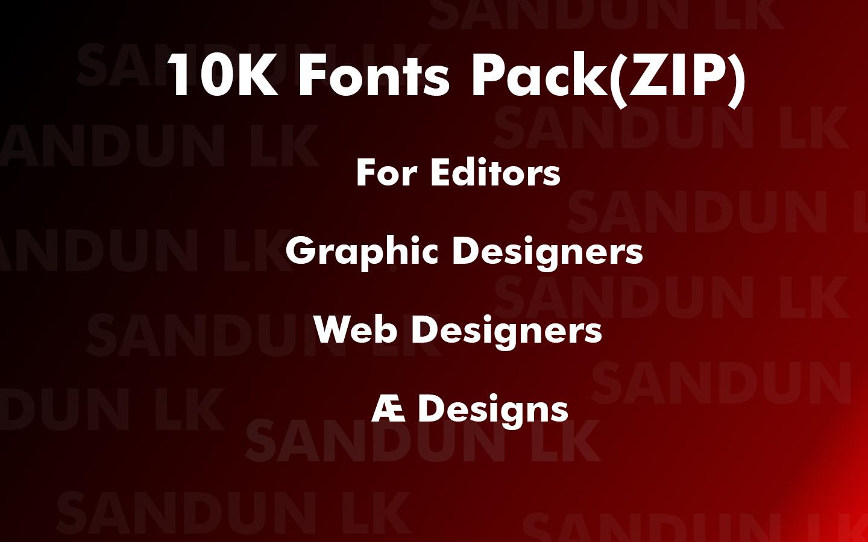 Download SANDUN LK: 10K Font Pack ( Zip ) 100% Free For Designers