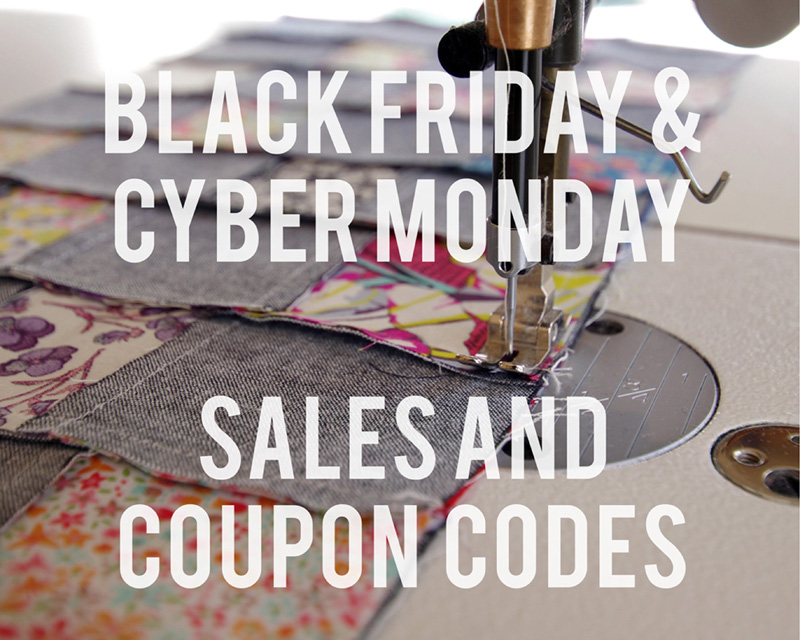 Black Friday and Cyber Monday Sales and Coupon Code - fabric, patchwork, quilting