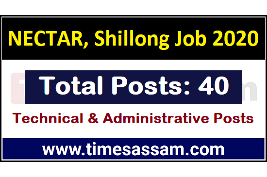 NECTAR, Shillong Recruitment 2020
