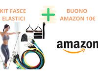 Vinci gratis Kit fasce elastiche (49 euro) e buono Amazon da 10 euro