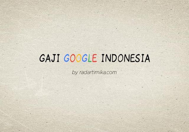 Gaji Karyawan Kantor Google Indonesia