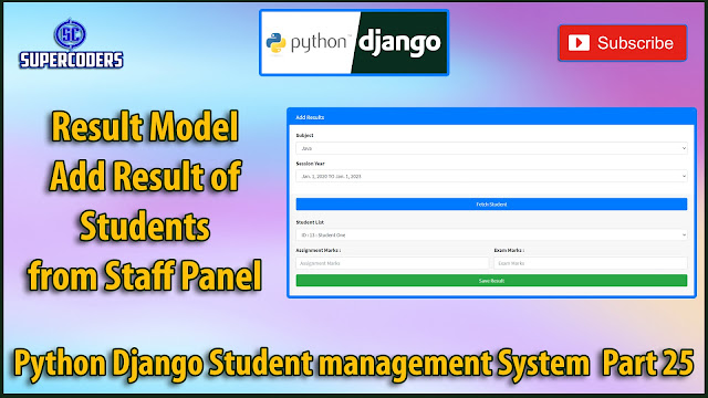 Python Django Student Management System Part 25 | Add Result of Student From Staff Panel