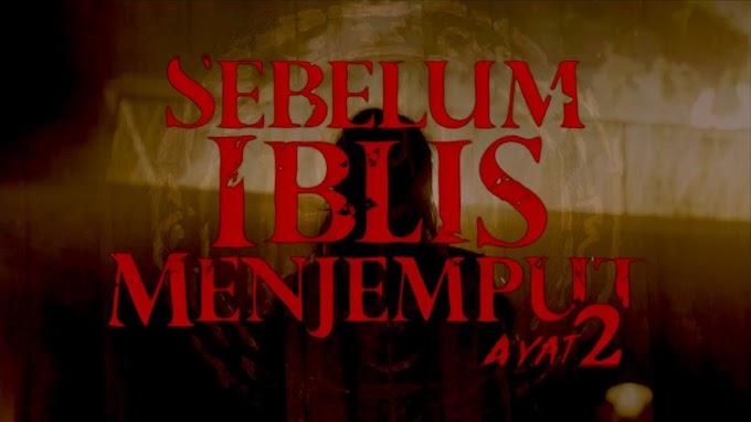 Hadirkan Karakter Baru, Sebelum Iblis Menjemput Ayat 2 Tampil Lebih Seru dan Menegangkan