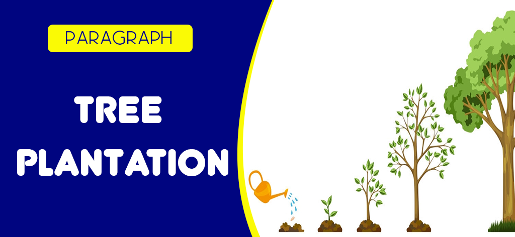 Tree Plantation (Paragraph)