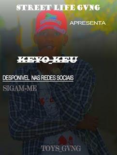 Keyo_Keu - Só Agrado a Minha Gente