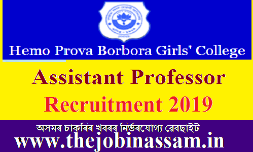 H.P.B. Girls College, Golaghat Recruitment 2019: Assistant Professor [05 Posts]