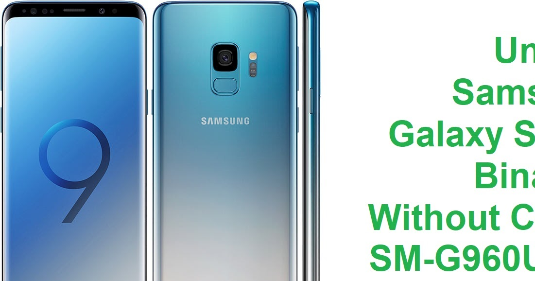 Unlock Samsung Galaxy S9 U3 Binary 3 Without Credit - Yemen-Pro