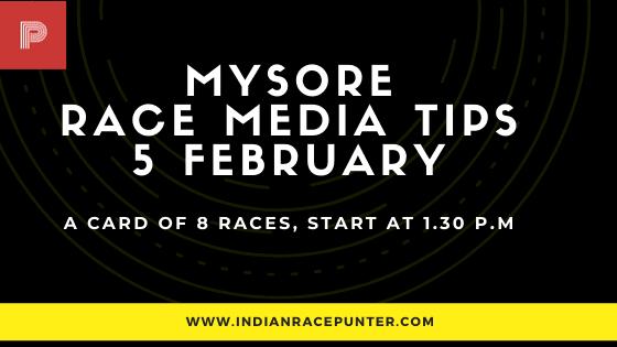 Mysore Race Media Tips 5 February, india race media tips, free indian horse racing tips,