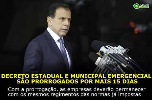 Decreto estadual e municipal emergencial são prorrogados por mais 15 dias.