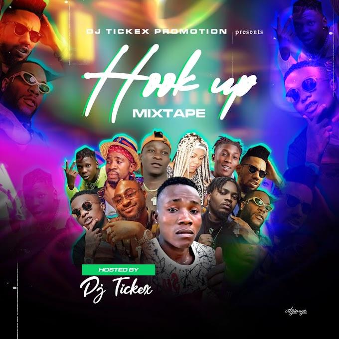 DJ TICKEX _HOOK UP MIXTAPE