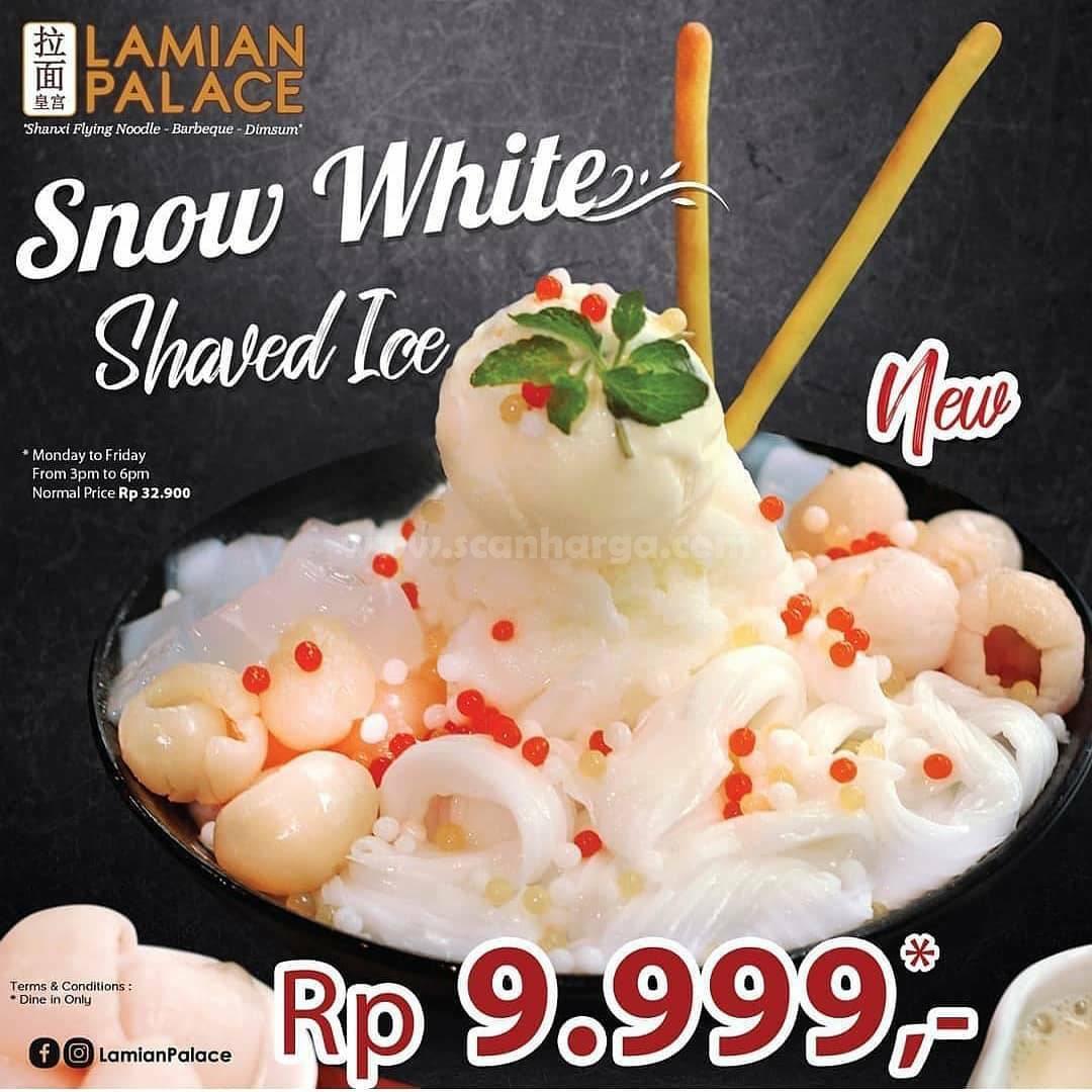 Baru! Lamian Palace Snow White Shaved Ice harga hanya Rp 9.999,-*