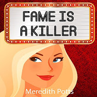 Book Review: Fame Is A Killer by Meredith Potts