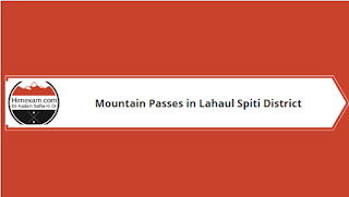 Mountain Passes in Lahaul Spiti District