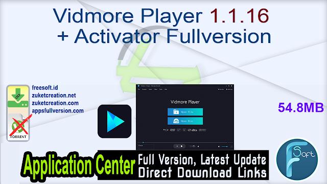 Vidmore Player 1.1.16 + Activator Fullversion