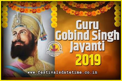 2019 Guru Gobind Singh Jayanti Date and Time, 2019 Guru Gobind Singh Jayanti Calendar
