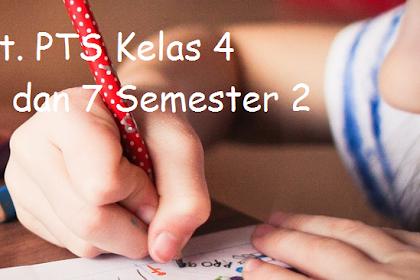 Soal PTS Kelas 4 Tema 6 dan 7 Semester 2 Th. 2019