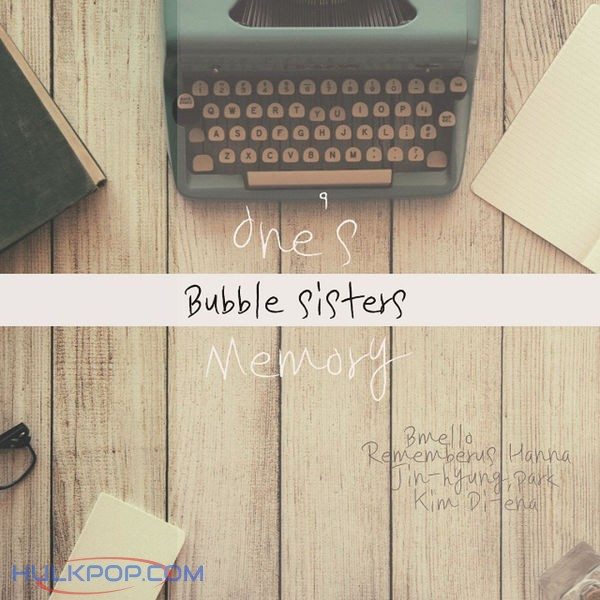 Bubble Sisters – One's Memory – EP