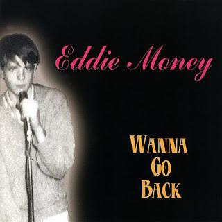 I Wanna Go Back by Eddie Money (1986)