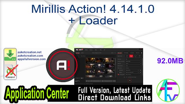 Mirillis Action! 4.14.1.0 + Loader