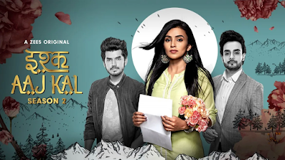 Poster Of Ishq Aaj Kal Season 02 2019 Watch Online Free Download