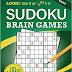Easy Sudoku Brain Games - A Sudoku Puzzle Book by Chris T. Saldrick