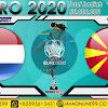 PREDIKSI BOLA NETHERLANDS VS MACEDONIA SENIN, 21 JUNI 2021