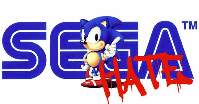 Sonic e la SEGA, per i quali provavo odio, con la scritta ''hate''