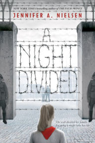 Book Cover of A Night Divided by Jennifer Nielson