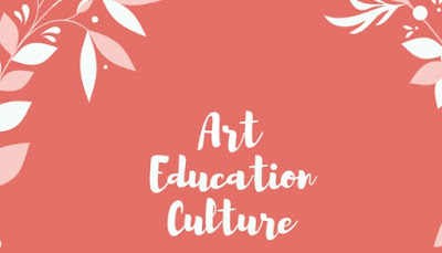 3 Passion for Blogging : Art, Education and Culture