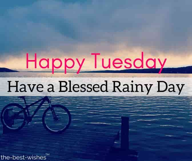 happy tuesday rainy pictures