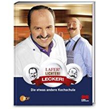 Lafer Lichter lecker, Kochbuch, Sternköche, Sendung