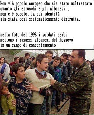 Non v'è popolo europeo che sia stato maltrattato quanto gli etruschi e gli albanesi