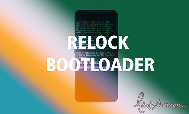 How to Relock Bootloader