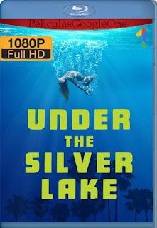 El misterio de Silver Lake (2018) [1080p BRrip] [Latino-Inglés] [LaPipiotaHD]