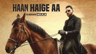 Haan Haige aa Lyrics - Karan Aujla & Gurlez Akhtar