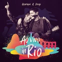 Baixar CD Henrique e Diego - Ao Vivo In Rio 2019
