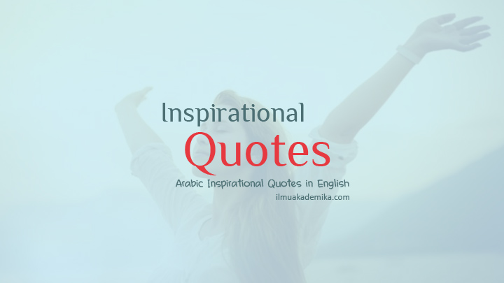 short inspirational arabic quotes