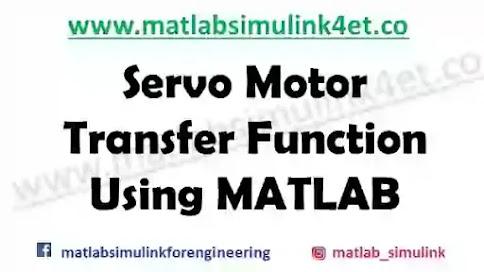 matlab - servo motor transfer function matlab code