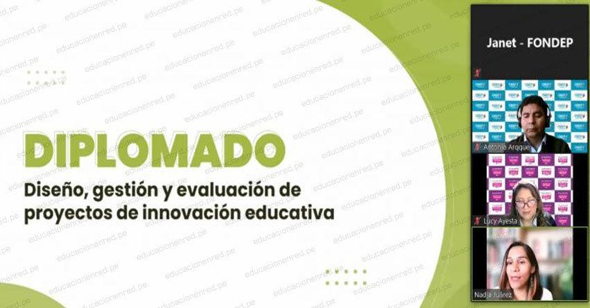 FONDEP: Segundo módulo del diplomado de innovación educativa contó con la asistencia de más de 300 docentes