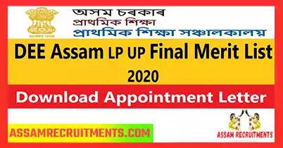 DEE Assam LP UP Final Merit List 2020 , Download Appointment Letter, Assam Recruitments, Career Assam