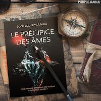 Livre Blog PurpleRain • Le précipice des âmes - Jack Laurent Amar